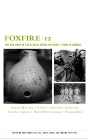 Foxfire 12 ebook by Foxfire Fund, Inc.