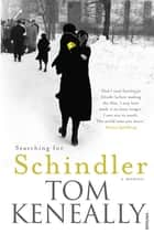 Searching For Schindler ebook by