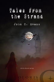 Tales from the Strand ebook by John C. Evans