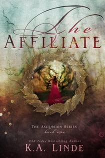 The Affiliate E-bok by K.A. Linde