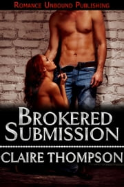 Brokered Submission ebook by Claire Thompson