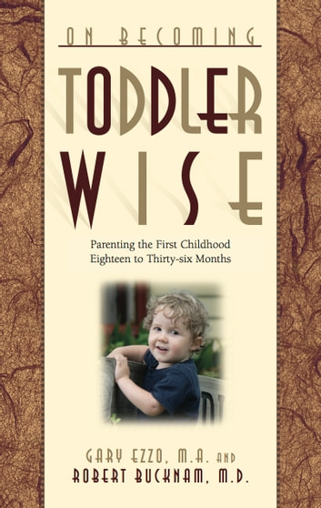 On Becoming Toddlerwise ebook by Gary Ezzo,Robert Bucknam