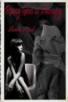Remy Goes to Therapy ebook by Shara Azod