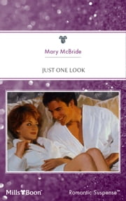 Just One Look ebook by Mary McBride