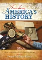 Touching America's History ebook by Meredith Mason Brown