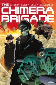 The Chimera Brigade #2 ebook by Serge Lehman, Fabrice Colin, Gess,...