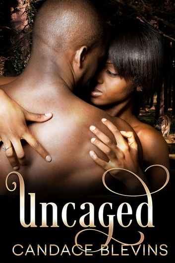 Uncaged ebook by Candace Blevins