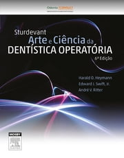 Studervant Arte e Ciência da Dentística Operatória ebook by Harald O. Heymann, Edward J. Swift, Jr.,...