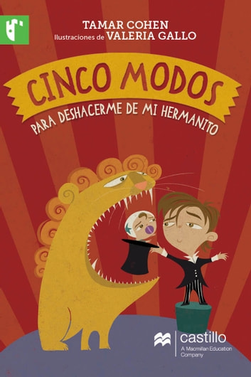 Cinco modos para deshacerme de mi hermanito ebook by Tamar Cohen
