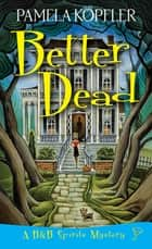 Better Dead ebook by