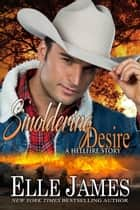Smoldering Desire eBook by Elle James