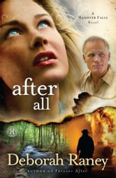 After All - A Hanover Falls Novel ebook by Deborah Raney