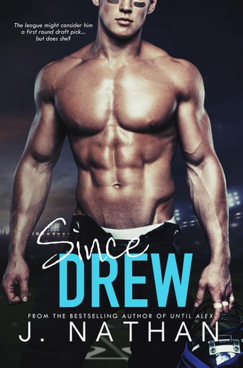 Since Drew ebook by J. Nathan