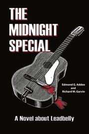 The Midnight Special ebook by Edmond Addeo