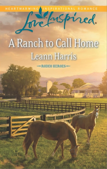A Ranch to Call Home ebook by Leann Harris