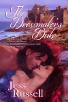 The Dressmaker's Duke ebook by Jess  Russell