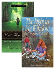 Not My Will / The Light in My Window Set of 2 ebook by Francena H. Arnold