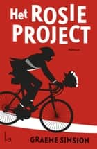 Het Rosie project ebook by Graeme Simsion,Linda Broeder