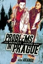 Problems in Prague ebook by Alba Arango