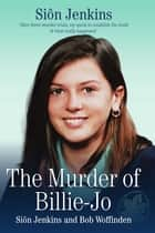 The Murder of Billie-Jo ebook by Sion Jenkins