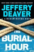 The Burial Hour eBook von