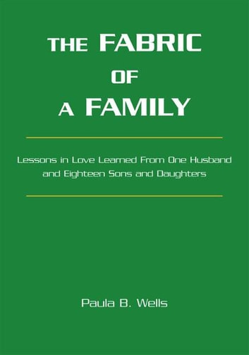 The Fabric of a Family ebook by Paula B. Wells