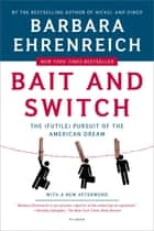 Bait and Switch ebook by Barbara Ehrenreich