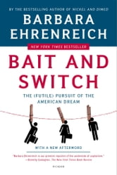 Bait and Switch - The (Futile) Pursuit of the American Dream ebook by Barbara Ehrenreich