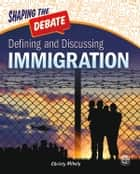 Defining and Discussing Immigration eBook by Christy Mihaly