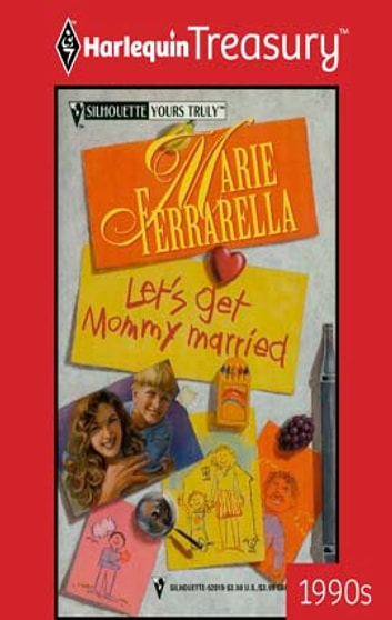 Let's Get Mommy Married ebook by Marie Ferrarella