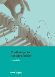 Mediation in het strafrecht ebook by Femke Zalm