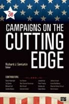 Campaigns on the Cutting Edge ebook by Dr. Richard J. Semiatin