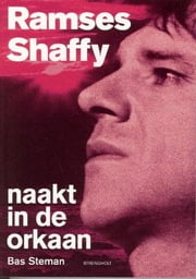 Ramses Shaffy naakt in de orkaan ebook by Kobo.Web.Store.Products.Fields.ContributorFieldViewModel