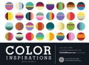 Color Inspirations: More Than 3,000 Innovative Palettes from the Colourlovers.com Community ebook by Monsef, Darius A., IV