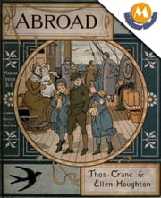 ABROAD ebook by Crane, Thomas Houghton, Ellen Elizabeth