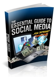 The Essential Guide To Social Media ebook by Anonymous
