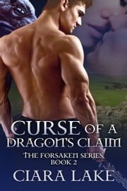 Curse of a Dragon's Claim ebook by Ciara Lake