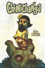 Chimichanga ebook by Eric Powell