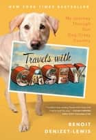 Travels With Casey ebook by Benoit Denizet-Lewis