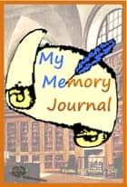 Make Your Own Memory Journal ebook by Fiona McPherson