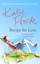 Recipe for Love ebook by Katie Fforde