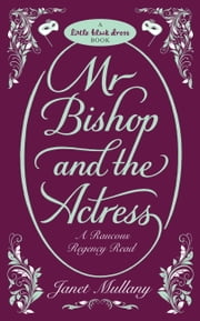 Mr Bishop and the Actress ebook by Janet Mullany