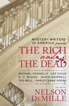 Mystery Writers of America Presents The Rich and the Dead e-bog by Mystery Writers of America, Inc., Nelson DeMille