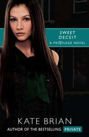 Sweet Deceit ebook by Kate Brian