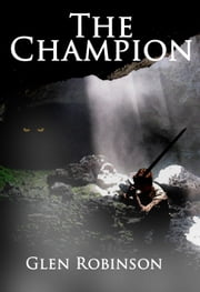The Champion ebook by Glen Robinson