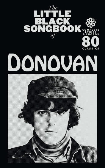 The Little Black Songbook: Donovan eBook by Wise Publications ...