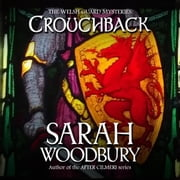 Crouchback (The Welsh Guard Mysteries) audiobook by Sarah Woodbury