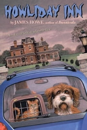 Howliday Inn ebook by James Howe,Lynn Munsinger
