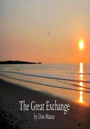 The Great Exchange ebook by Don Mance