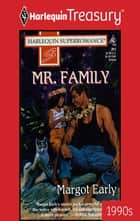 Mr. Family ebook by Margot Early